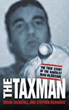 The Tax Man - The True Story of the Hardest Man in Britain