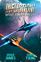 Infliction! (Outcast Starship Book 6) Kindle Edition