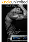Wyatt: A Second Chance Romance (A Tainted Novel Book 2)
