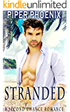 Stranded - A Second Chance Romance