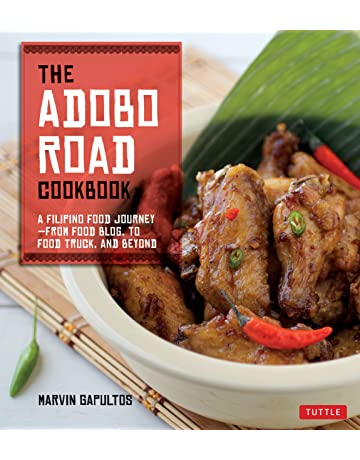 The Adobo Road Cookbook A Filipino Food Journey From Food Blog To