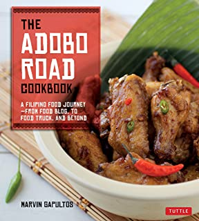 The filipino cookbook 85 homestyle recipes to delight your family the adobo road cookbook a filipino food journey from food blog to food forumfinder Gallery