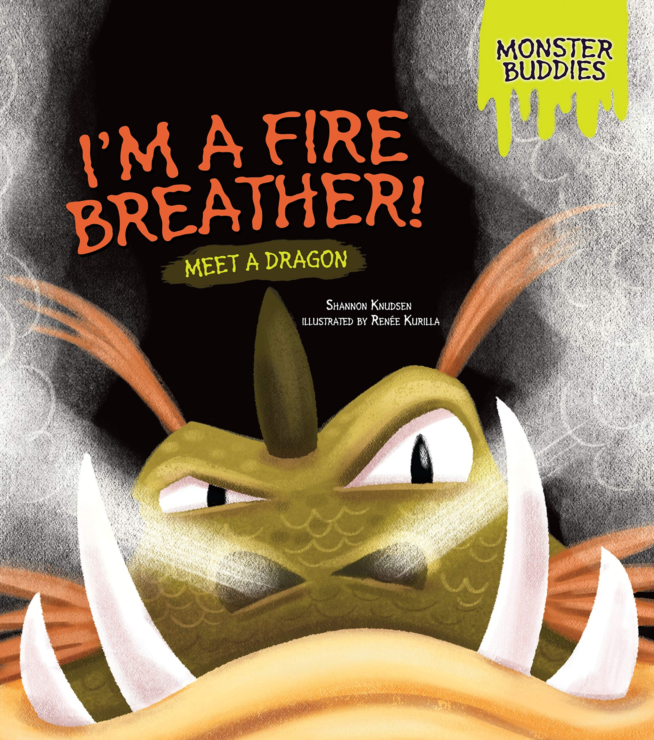 Download I'm a Fire Breather!: Meet a Dragon (Monster Buddies) pdf