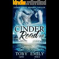 Cinder Road (Scorch Series Romance Thriller Book 2)