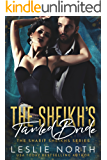 The Sheikh's Tamed Bride (The Sharif Sheikhs Series Book 2)