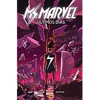 Ms. Marvel. Últimos Dias