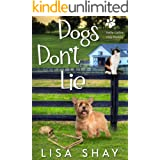 Dogs Don't Lie: A Kallie Collins Cozy Mystery