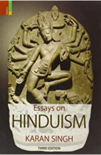 com essays on hinduism karan singh books essays on hinduism