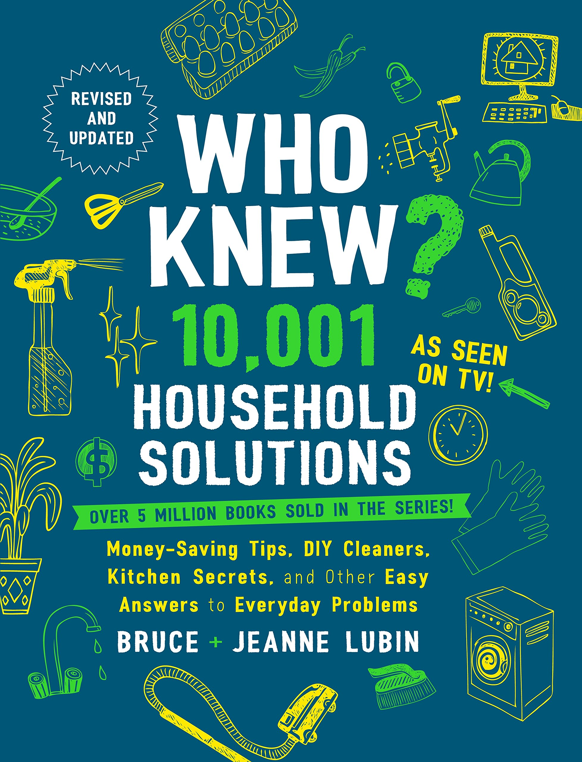 10, 001 Household Solutions: Money-Saving Tips, DIY Cleaners, Kitchen  Secrets, and Other Easy Answers to Everyday Problems: Bruce Lubin, Jeanne  Lubin: ...
