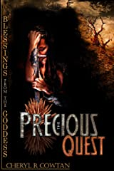 Blessings from the Goddess (The Precious Quest Book 1) Kindle Edition