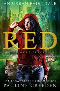 Red the Wolf Tracker: An Urban Fantasy Fairy Tale (Wonderland Guardian Academy Book 1)