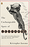 The Unchangeable Spots of Leopards: A Novel (Ala Notable Books for Adults)