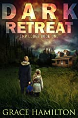 Dark Retreat (EMP Lodge Series Book 1) Kindle Edition