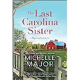 The Last Carolina Sister: A Novel (The Magnolia Sisters)