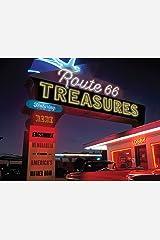 Route 66 Treasures: Featuring Rare Facsimile Memorabilia from America's Mother Road Hardcover