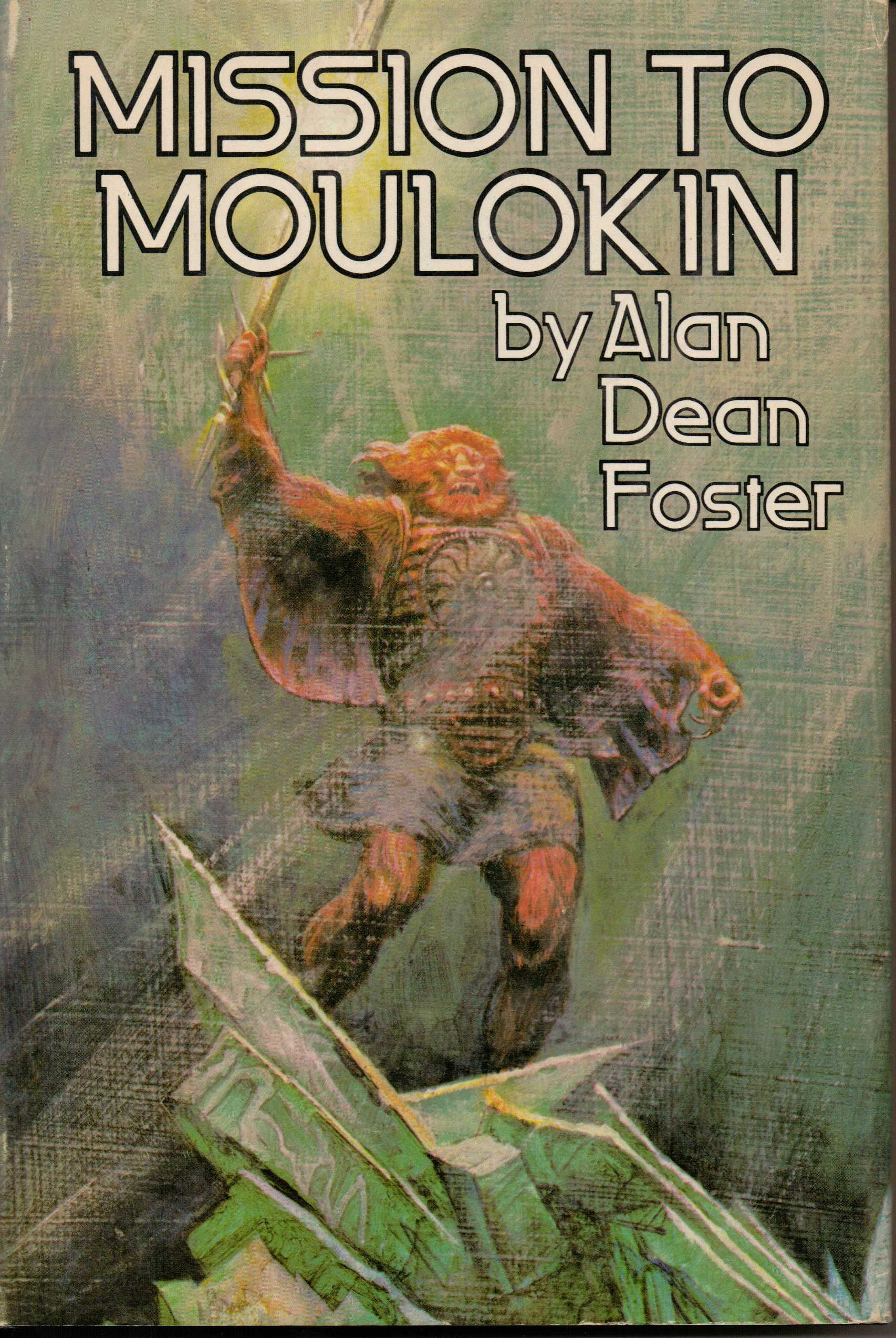 Mission to Moulokin, Foster, Alan Dean