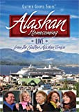 Alaskan Homecoming: Live from the Gaither Alaskan Cruise (Gaither Gospel Series)