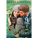 Must Love Dogs...and Hockey