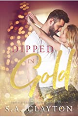Dipped in Gold (By Chance Book 2) Kindle Edition