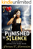 Punished By Silence: (A Cozy Mystery)