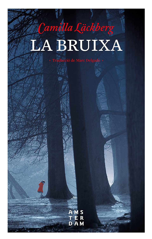 La bruixa (NOVEL-LA) (Catalan Edition) eBook: Läckberg, Camilla ...