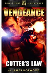 Cutter's Law (Vengeance Book 1) Kindle Edition