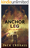 Anchor Leg: A Sci-Fi Mystery Novel