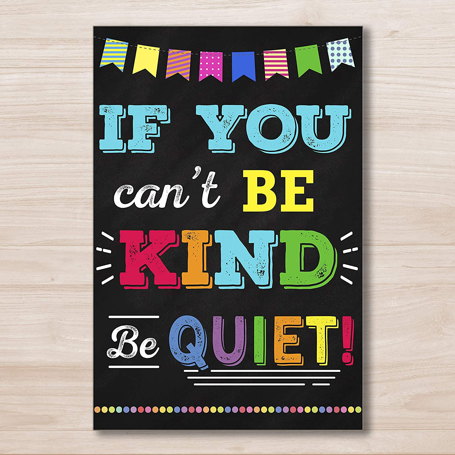 Rainbow Store 2019 If You Can't Be Kind Be Quiet Poster - School Counselor Poster - School Office Decor - Teacher Classroom Poster - Chalkboard Poster