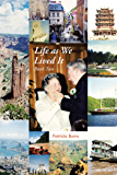 Life as We Lived It: Book Two