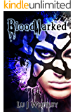 BloodMarked (The Fraktioneers Book 1)