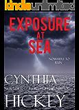 Exposure at Sea (A Christian Romantic Suspense) (Overcoming Evil Book 4)