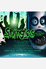 Shingles Audio Collection Volume 1: Shingles Series, Volume 1 Audible Audiobook