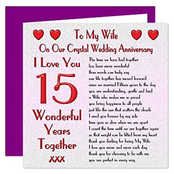 15th Wedding Anniversary.My Wife 15th Wedding Anniversary Card On Our Crystal Anniversary