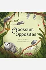 Opossum Opposites (Awesome Opossum Stories Book 1) Kindle Edition