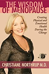 The Wisdom of Menopause Kindle Edition