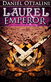 Laurel Emperor: Book Five of the Steam Empire Chronicles