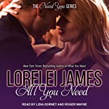All You Need: Need You Series, Book 3