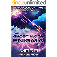 The Ghost Moon Enigma (A Paradox of Time Book 2)