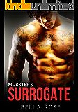 Mobster's Surrogate: A Bad Mafia Romance