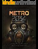 METRO 2034. The sequel to Metro 2033: English language, American Edition (METRO by Dmitry Glukhovsky)