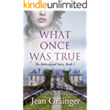 What Once Was True: An Irish WW2 Story (The Robinswood Story Book 1)