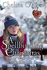 A Spellbinding Christmas (Scott's Kinfolk Saga Book 1) Kindle Edition