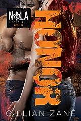 Honor (NOLA Zombie Book 5) Kindle Edition