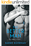 The Better Man (Allen Brothers Series Book 2)