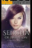 Seirsha of Errinton (The Eldentimber Series Book 3)