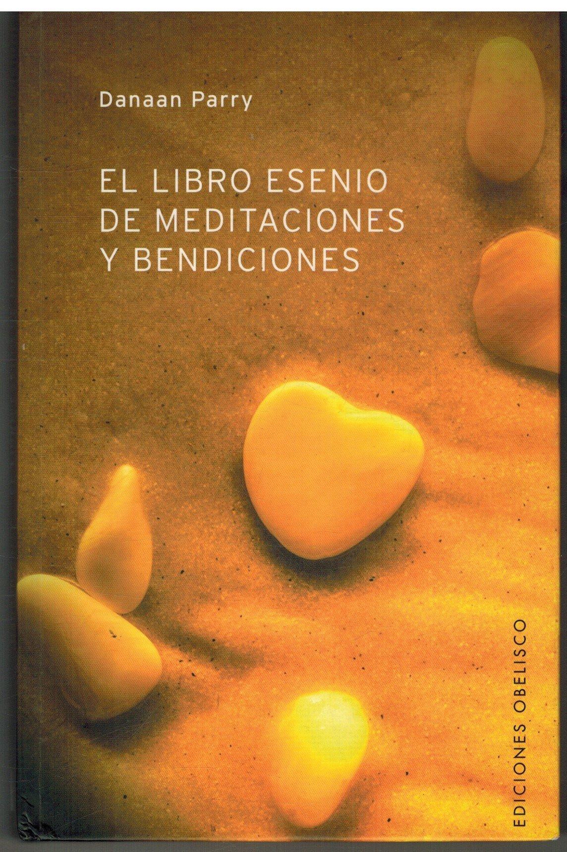 El Libro Esenio De Meditaciones Y Bendiciones / Essene Book Of Meditations And Blessings (Self Help) (Spanish Edition) pdf