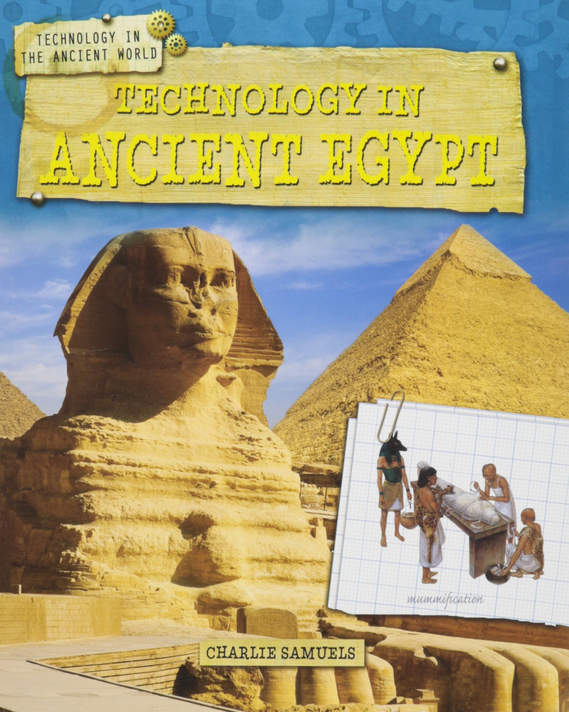 Technology in Ancient Egypt (Technology in the Ancient World) by Gareth Stevens Pub Learning library (Image #1)
