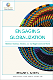 Engaging Globalization (Mission in Global Community): The Poor, Christian Mission, and Our Hyperconnected World