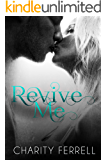 Revive Me: A Brother's Best Friend Romance