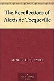 The Recollections of Alexis de Tocqueville